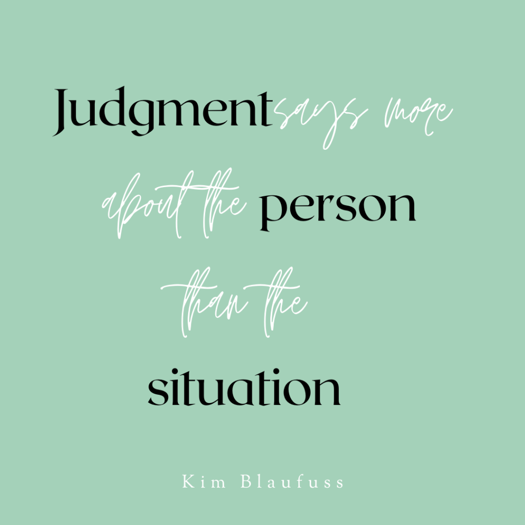 Judgment says more about the person