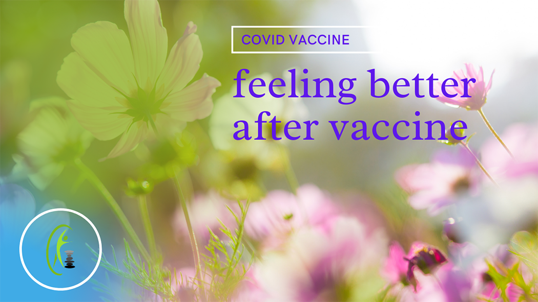 My Second COVID 19 Vaccine – the Health Improvements I Experienced